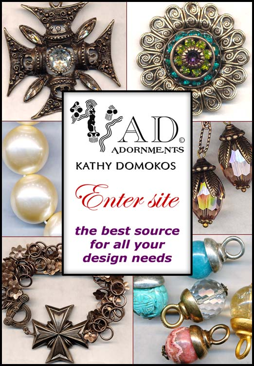AD Adornments by Kathy Domokos is a specialty component resource for jewelry designers!
